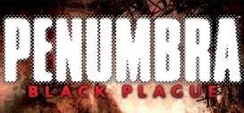 Penumbra: Black Plague