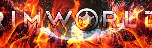 Death in Fire: A RimWorld Saga, Part 4